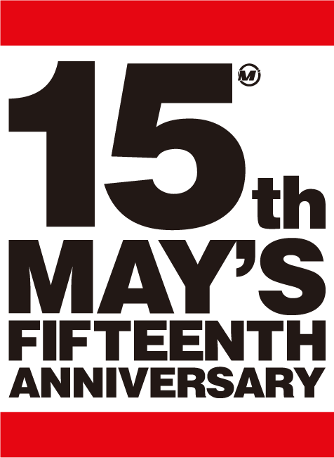 15th MAY'S FIFTEENTH ANNIVERSARY