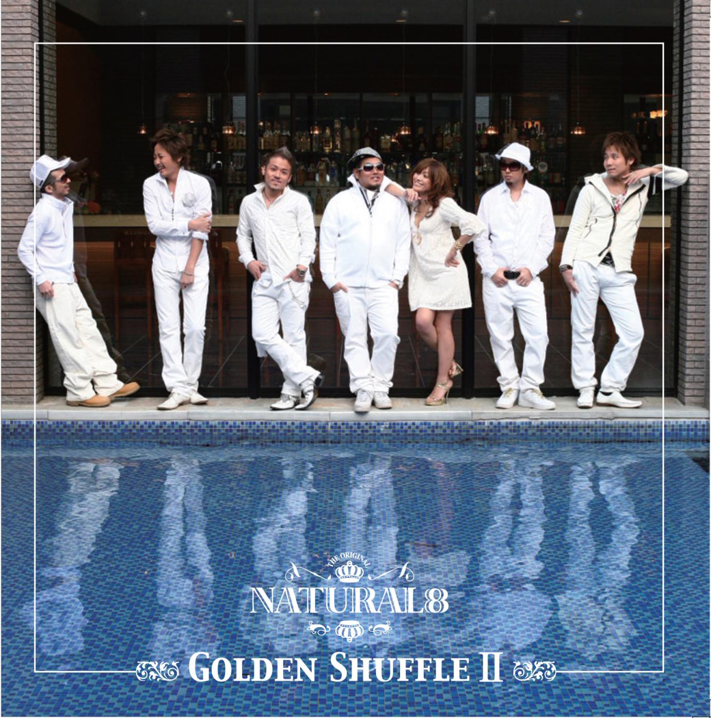 GOLDEN SHUFFLEⅡ / NATURAL8