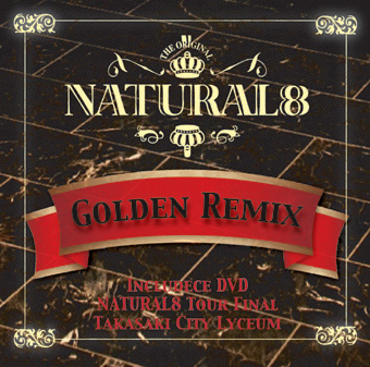 GOLDEN REMIX / NATURAL8